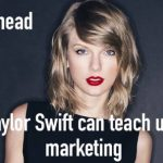 #MOVEahead What Taylor Swift can teach us about marketing