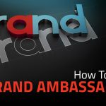 how to create brand ambassadors