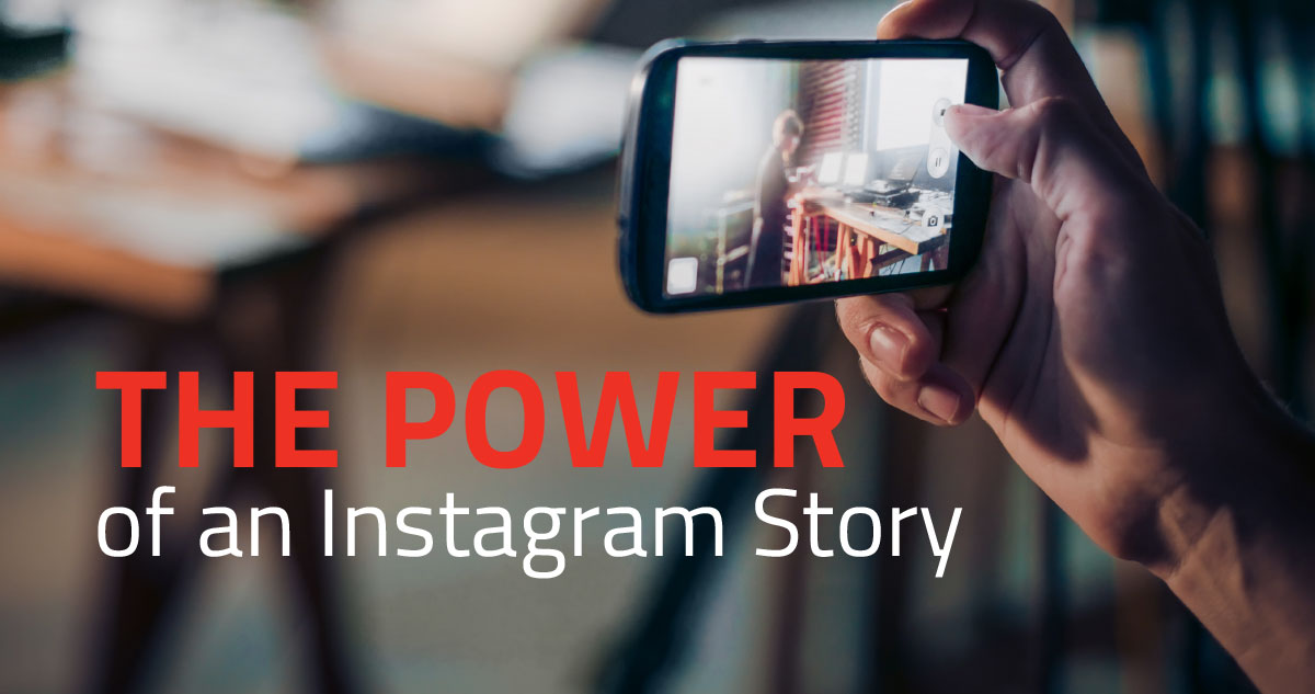 The Power of Instagram Stories | MOVE Communications | Ann Arbor